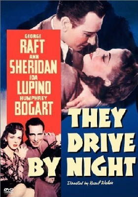They drive by night (Une femme dangereuse)