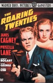 The roaring twenties, avec James Cagney dans le rôle principal