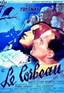 Le corbeau : un film qui, après la deuxième guerre mondiale, fut considéré comme emblématique de la Collaboration avec l'occupant allemand