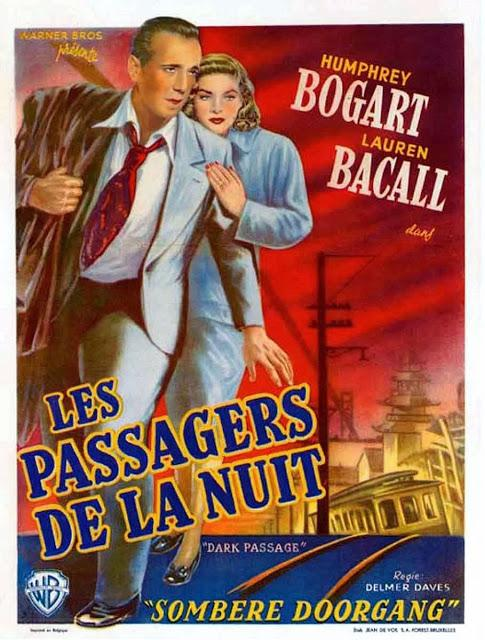 Affiche du film américain Dark passage (Les passagers de la nuit, 1947) de Delmer Daves