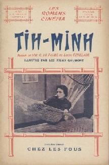 Tih-Minh, collection des Romans Cinéma, 1919
