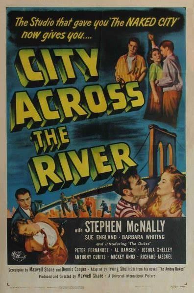 Affiche du film City Across the River (Graine de faubourg) de Maxwell Shane