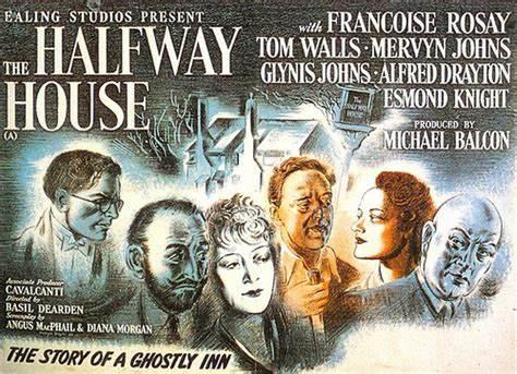 Affiche du film britannique The halfway house (L'auberge fantôme, 1944) de Basil Dearden