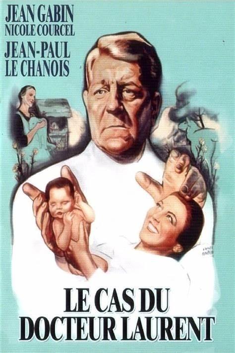 Affiche du film Le cas du docteur Laurent (1957) de Jean-Paul Le Chanois
