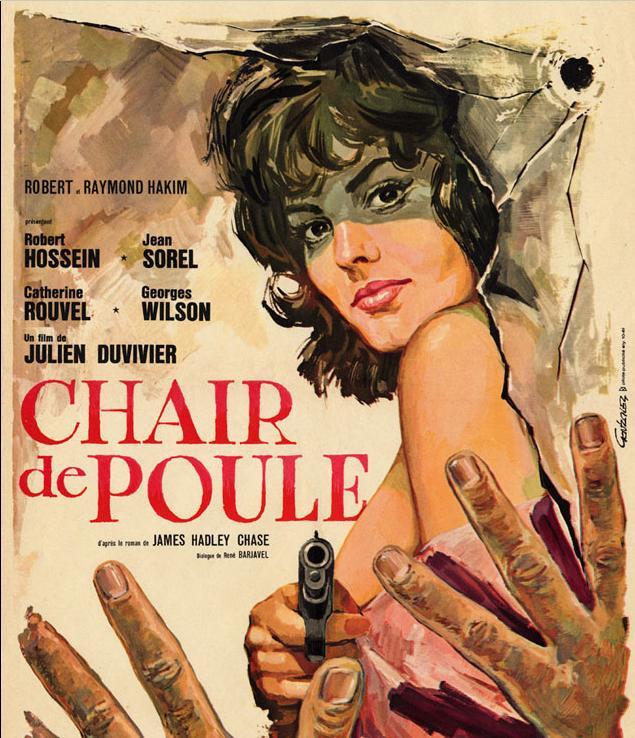 Affiche du film Chair de poule (1963) de Julien Duvivier
